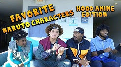 Chat It Up: Ep 2 Favorite Naruto Characters ( Hood Anime )