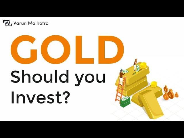 Gold - The Biggest Investment Myth   Varun Malhotra