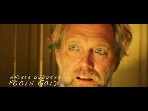 Anders Osborne  Fools Gold