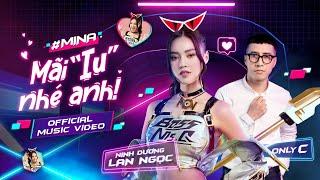 MV Mãi Iu Nhé Anh - Ninh Dương Lan Ngọc Ft OnlyC