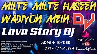 Milate Milate Hassen Wadiyo Ne | Smooth Bass Tone Mixed Dj | Jhargram Dj Remix ||