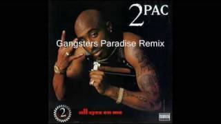 2pac - Gangsters Paradise Remix
