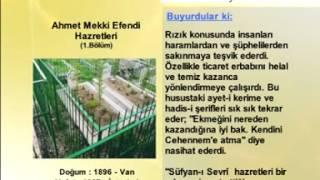 Ahmed Mekki Efendi Hazretleri - 1 - Yolumuzu Aydınlatanlar