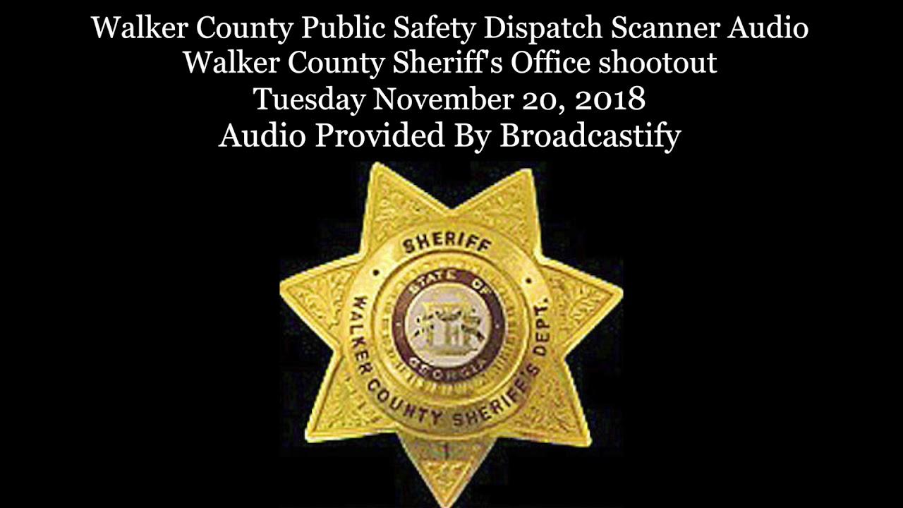 Walker County Dispatch Scanner Audio Walker County Sheriff's Office shootout