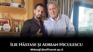Interviu Ilie Nastase - Adrian Niculescu - Mesaj catre tineret - ep. 6