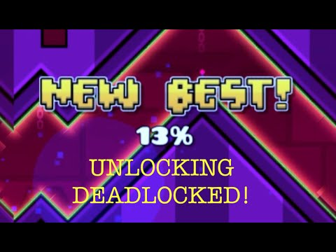 UNLOCKING DEADLOCKED! / Geometry Dash #4 / Three More Levels Complete!