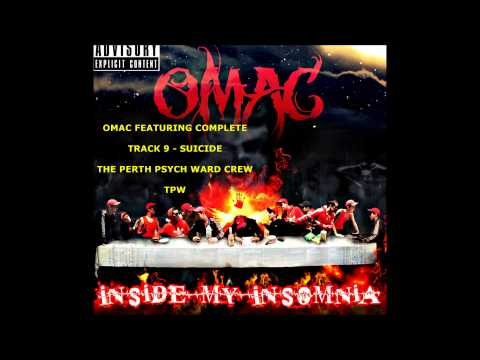 OMAC FT COMPLETE - SUICIDE - INSIDE MY INSOMNIA - THE PERTH PSYCH WARD CREW - TPW