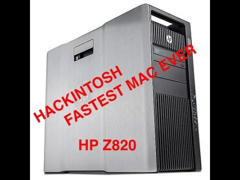 HP Z820 Hackintosh Fastest Mac on the planet