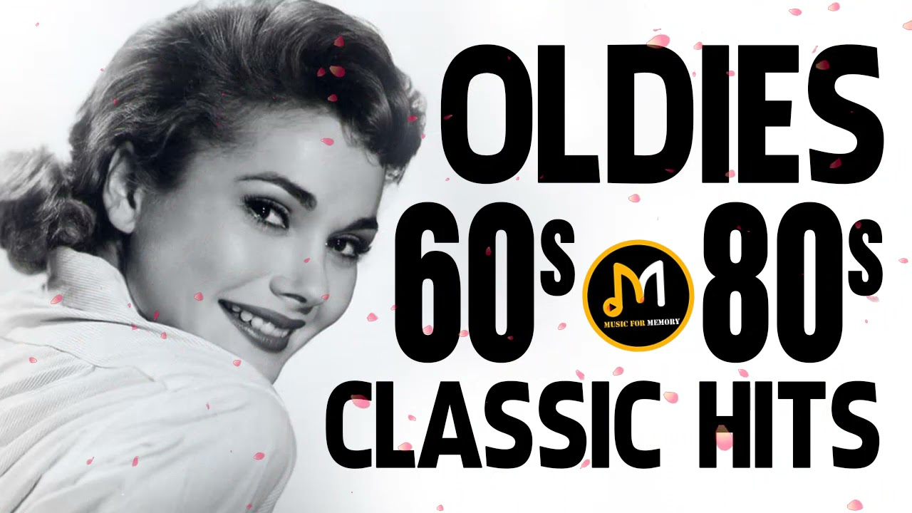 Greatest Hits Of 60s 70s And 80s - Old School Music Hits - The Best Oldies Songs Of All Time