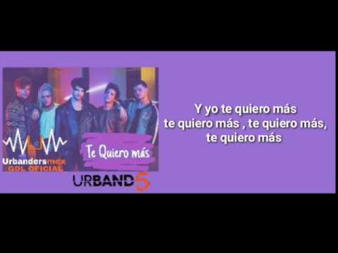 Urband5 - Te Quiero Más Video Lyrics