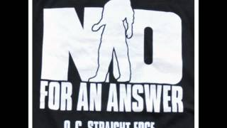 NO FOR AN ANSWER - Not a Thing