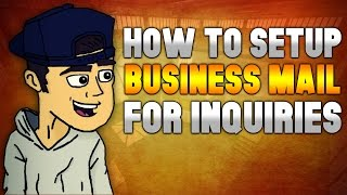 How To Setup An Email For Business Inquiries - Evolving Into A Better YouTuber #28