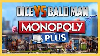 Monopoly Plus - Dice vs The Bald Man   Swiftor