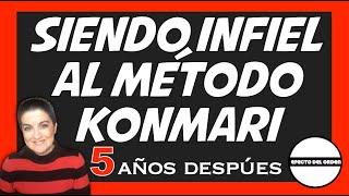 SIENDO INFIEL AL METODO KONMARI   5 AÑOS DESPUES   MARIE KONDO   EFECTO DEL ORDEN
