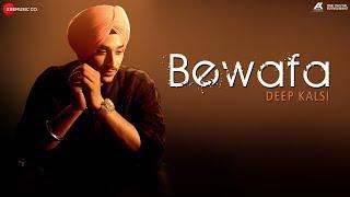 Bewafa Official Music | Deep Kalsi & Sera K
