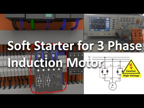Soft Starter For 3 Phase Induction Motors- Full Lecture!