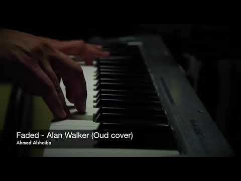 Faded - Alan Walker (Oud Cover) Ahmed Alshaiba