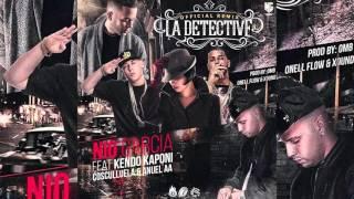 La Detective (Remix) - Nio Garcia Ft. Kendo Kaponi, Anuel AA Y Cosculluela