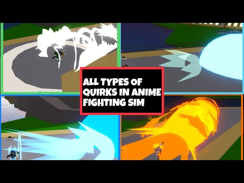 ALL QUIRKS IN ANIME FIGHTING SIMULATOR!