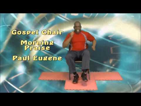 Gospel Chair Morning Praise