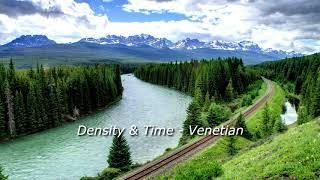 Density & Time - Venetian (Electronic Music, Dance Music)