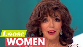 Dame Joan Collins Has The Loose Women In Stitches | Loose Women