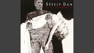 Provided to YouTube by Warner Music Group Josie (Live) · Steely Dan...
