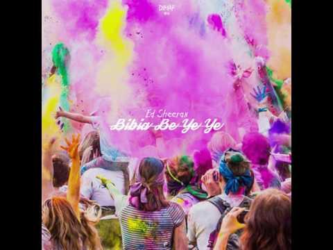 Ed Sheeran - Bibia Be Ye Ye (Dimaf Bachata Remix)