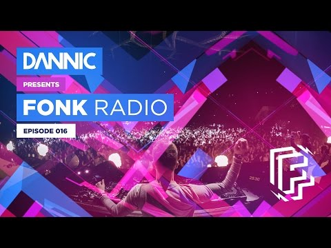 Dannic presents Fonk Radio 016  [YEARMIX 2016]