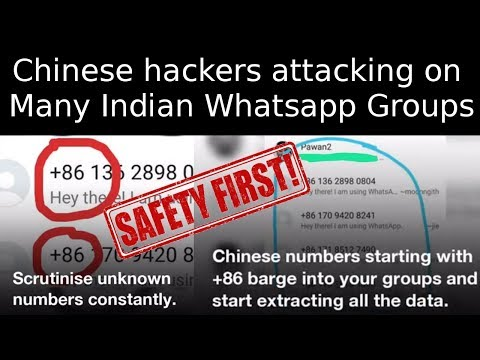 Stay Safe ? Chinese hackers attacking on Indian WhatsApp Groups ? By TECH MUKANS