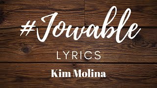 Jowable (Lyrics) | Kim Molina