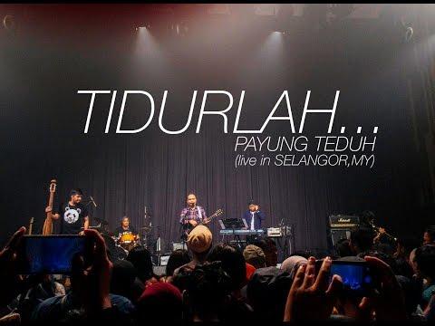 Payung Teduh - Tidurlah (live in Selangor, MY)