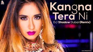 Kangna Tera Ni (Remix) DJ Shadow Dubai | Dr Zeus | Chaar Din Ki Chandni | Full Video