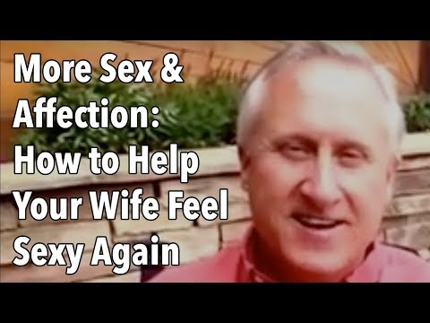 How to Help Her Feel Sexy Again