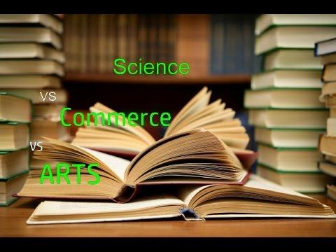 Science vs. Commerce vs. Arts