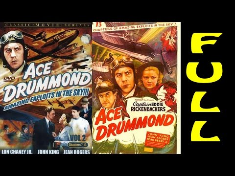 Ace Drummond - Full Chapters
