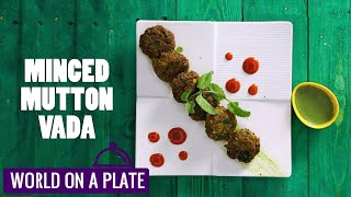 How to make Minced Mutton Vada   World on a Plate   Manorama Online Recipe