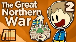 Great Northern War - A Good Plan - Extra History - #2