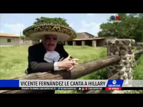 Vicente Fernández dedica corrido en apoyo a Hillary Clinton