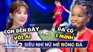 Cô bé bán nước mía với tài đá bóng 'SIÊU SAO' nhận 15 triệu từ Trấn Thành và Chi Dân   Tập 7