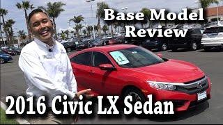 2016 Civic LX (base model) Sedan Review