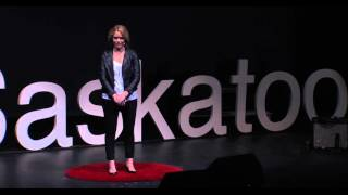 Lisa Greig is dying, but then again so are you | Lisa Greig | TEDxSaskatoon