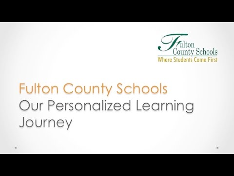 Personalized Learning at Fulton County Schools