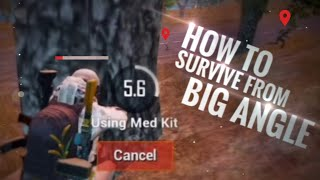 [PUBG MOBILE] BIG ANGLE? Don't try it on me