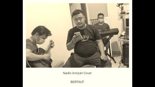 Nadin Amizah - Bertaut Cover by The NineTies Stories