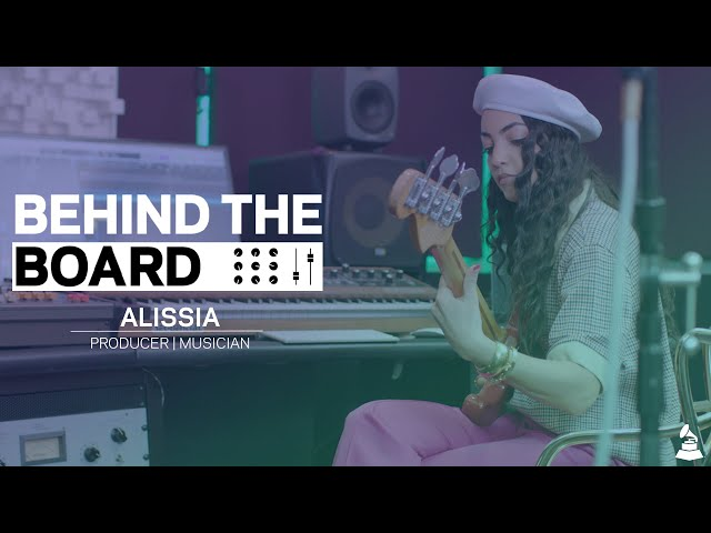 Alissia On What Makes A Great Record   Behind The Board