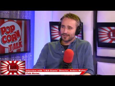 Anders Walter Director Of 'I Kill Giants' On ITalk Movies