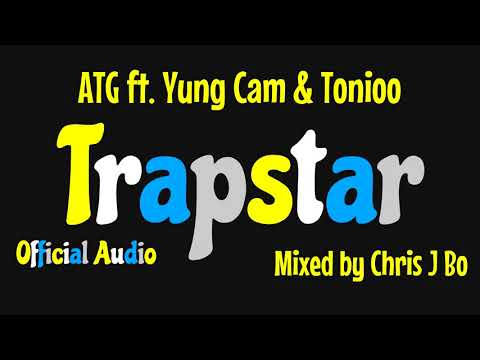 ATG - Trapstar ft. Yung Cam & Tonioo - Official Audio