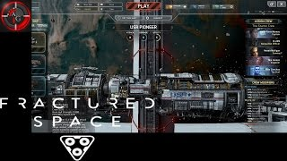 Fractured Space - MY FIRST SPACE BATTLE! Episode 1