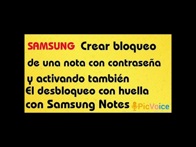 SAMSUNG(Bloquear notas creando contraseña y activando desbloqueo con huella en  Samsung Notes)